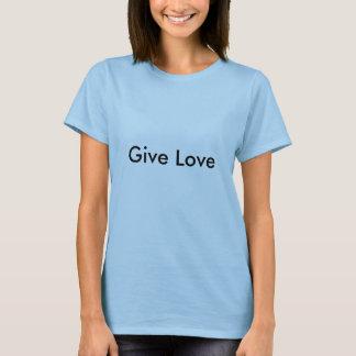 Donnez l'amour t-shirt