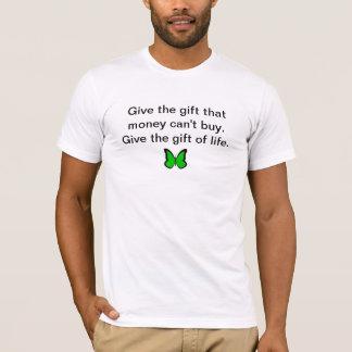 Donnez le cadeau de la vie t-shirt