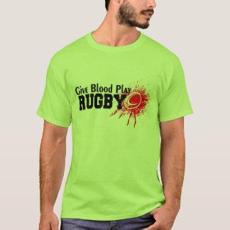 donnez le rugby de jeu de sang t-shirt