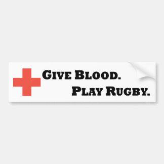 Donnez le sang. Jouez au rugby Autocollant Pour Voiture