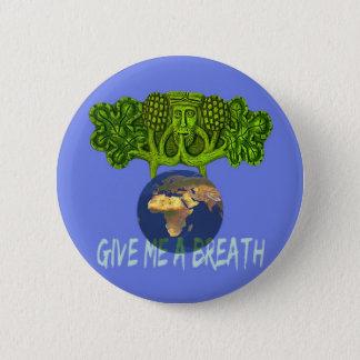 donnez-moi le breathMAGNET Badge
