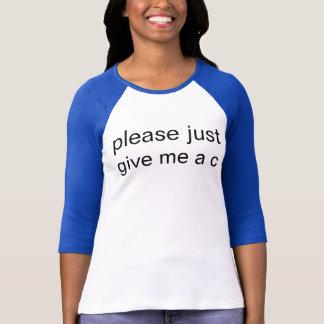 donnez-moi le C.A. T-shirt