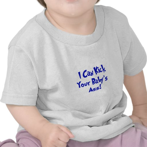 Donnez un coup de pied l'âne de votre bébé t-shirt