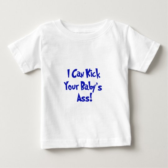 Donnez un coup de pied l'âne de votre bébé t-shirt pour bébé