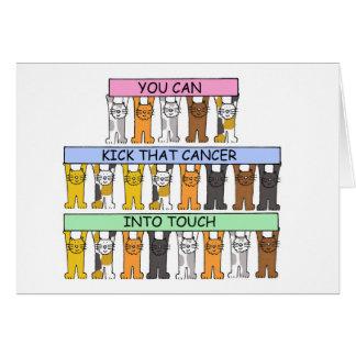 Donnez un coup de pied le cancer dans des chats de carte de vœux