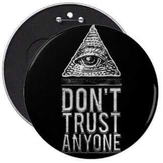 Don't trust anyone pinback buttons