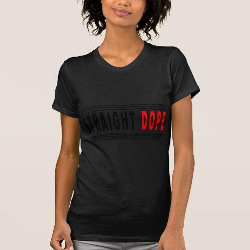 Dopant droit t-shirts