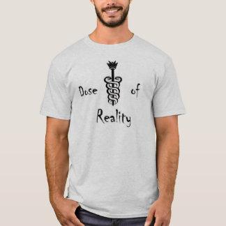 dose de la réalité 2 t-shirt