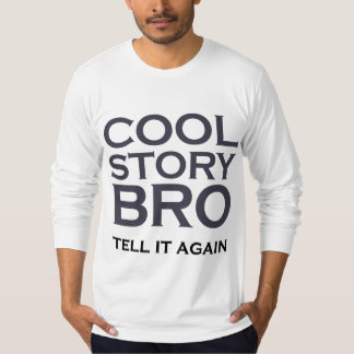 Douille de Bro d'histoire fraîche longue T-shirt