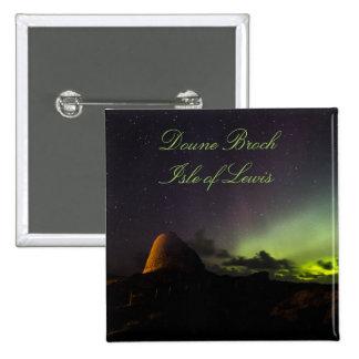 Doune Broch, île de Lewis et aurore badge