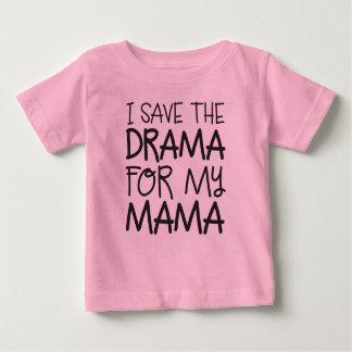 Drame pour maman Shirt T-shirt Pour Bébé