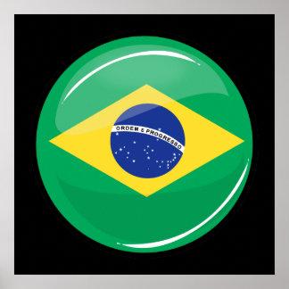 Drapeau brésilien rond brillant poster