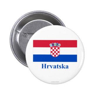 Drapeau de la Croatie avec le nom dans le Croate Badges