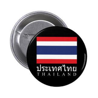 Drapeau de la Thaïlande avec le mot de la Thaïland Badges Avec Agrafe