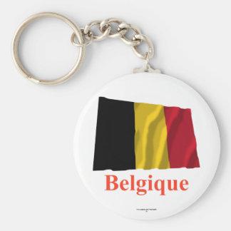 Drapeau de ondulation de la Belgique avec le nom e Porte-clés