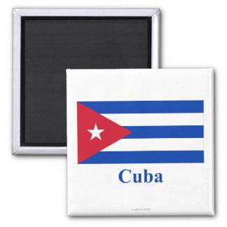 Drapeau du Cuba avec le nom Magnet Carré