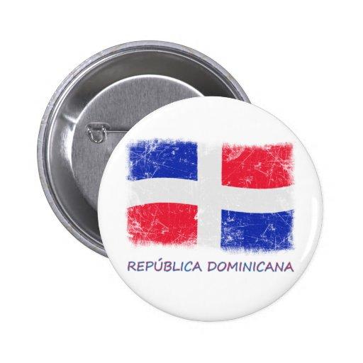 Drapeau grunge de la République Dominicaine Pin's Avec Agrafe