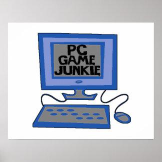 Drogué de jeu de PC Affiche