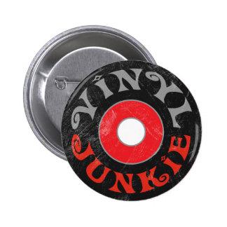 Drogué de vinyle badge rond 5 cm