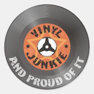 Drogué de vinyle - et fier de lui sticker rond
