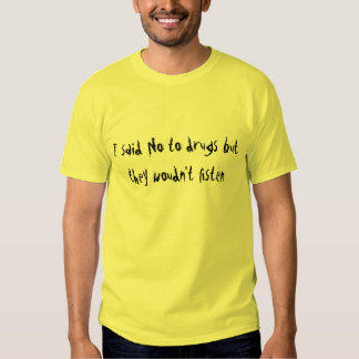 drogues t-shirts