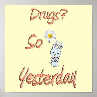 Drogues - tellement hier affiches