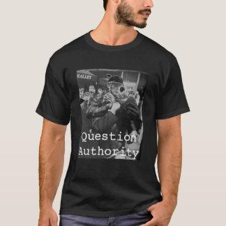 Droits civiques, autorité de question t-shirt