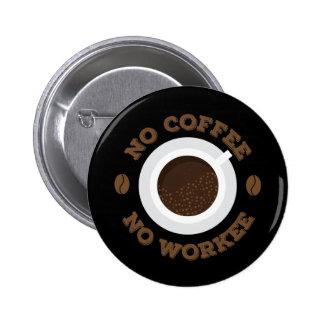 Drôle aucun café de matin aucuns amants de caféine badges