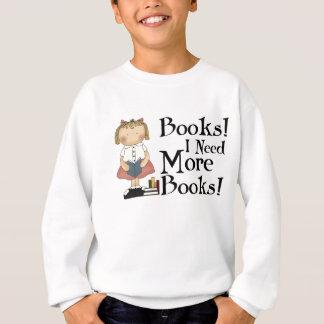 Drôle j'ai besoin de plus de T-shirt de livres