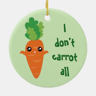 Drôle je ne fais pas carotte tout le Noël d'humour Ornement Rond En Céramique