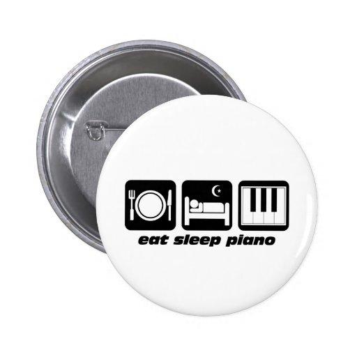 Drôle mangez le piano de sommeil badges avec agrafe