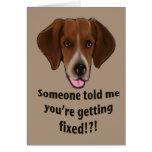 Drôle obtenez la carte bonne pour des chiens