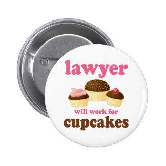 Drôle travaillera pour l'avocat de petits gâteaux badge rond 5 cm