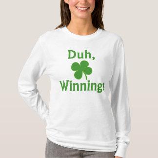 Duh, gagnant !  T-shirt