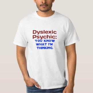 Dyslexique psychique t-shirts