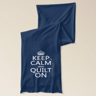 Écharpe Maintenez le calme et l'édredon dessus -