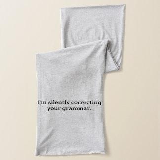 Écharpe Silencieusement Corrrecting vous