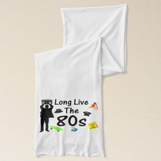 Écharpe Vivent longtemps la culture des années 80