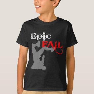 Échouer épique t-shirts