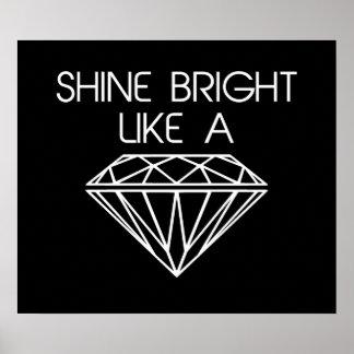 Éclat lumineux comme un diamant affiche