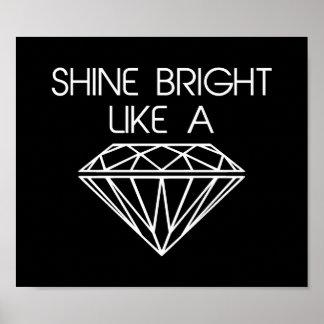 Éclat lumineux comme un diamant poster