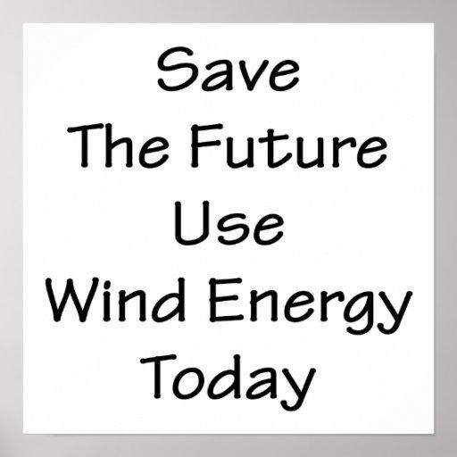 Économisez l'énergie éolienne de future utilisatio posters