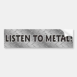 Écoutez le métal, autocollant de métaux lourds de  autocollant pour voiture