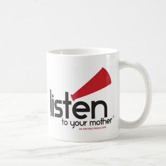 Écoutez vos cadeaux de mère mug