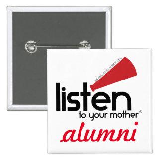 """Écoutez votre bouton de """"anciennes élèves"""" badges"""