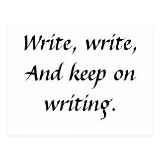 Écrivez, écrivez, et gardez sur l'écriture carte postale