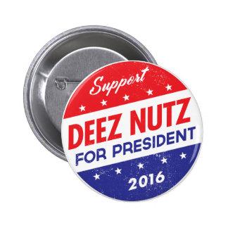 Écrous de Deez pour le président Badges