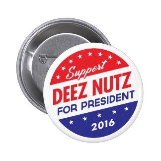 Écrous de Deez pour le président Pin's