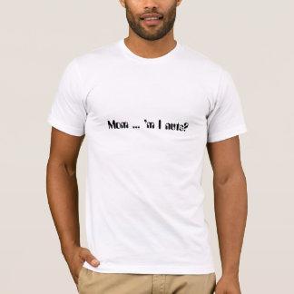Écrous de m I de maman… '? le T-shirt des hommes