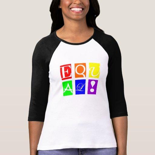 ÉGAL ! Dames 3/4 Sleave T-shirt